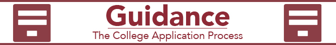 Guidance - The College Application Process