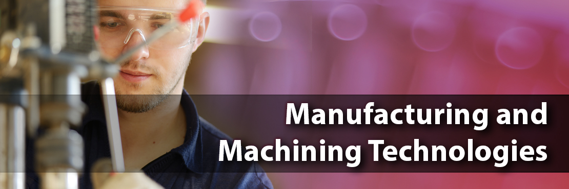 Manufacturing and Machining Tech