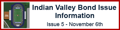 Indian Valley Bond Issue Info
