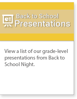 View a list of our grade level presentations from back to school night