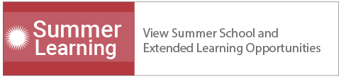 Summer School and Extended Learning Opportunities