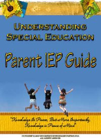 Understand Special Education Parent IEP Guide