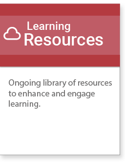 Ongoing library of resources to enhance and engage learning