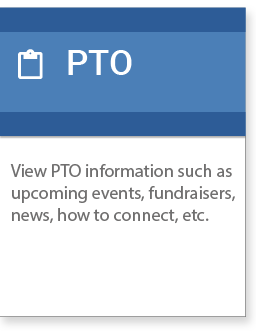 PTO information such as upcoming events, fundraisers, news, etc